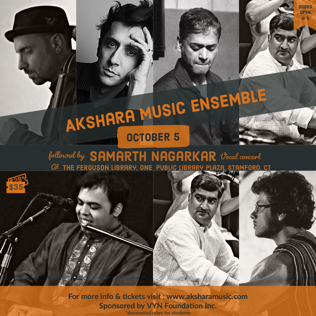Akshara Music Ensemble and double bill with Samarth Nagarkar, Stamford CT